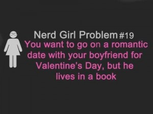 Credit: Nerd Girl Problems. Click image to go to their FB page.